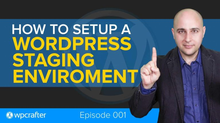 How To Setup A WordPress Staging Environment