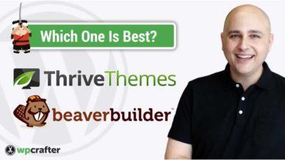 Thrive Themes Versus Beaver Builder