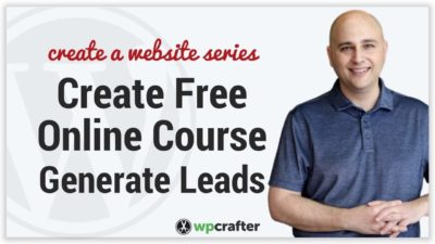 How To Create A Free Online Course Using WordPress & LifterLMS