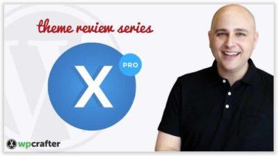 X Pro Theme Review & Walkthrough – 2nd Most Popular WordPress Theme