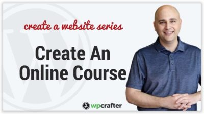 How To Create An Online Course Using WordPress And LifterLMS