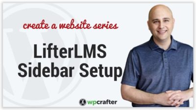 How To Setup LifterLMS Sidebar & Widgets For Your WordPress Website