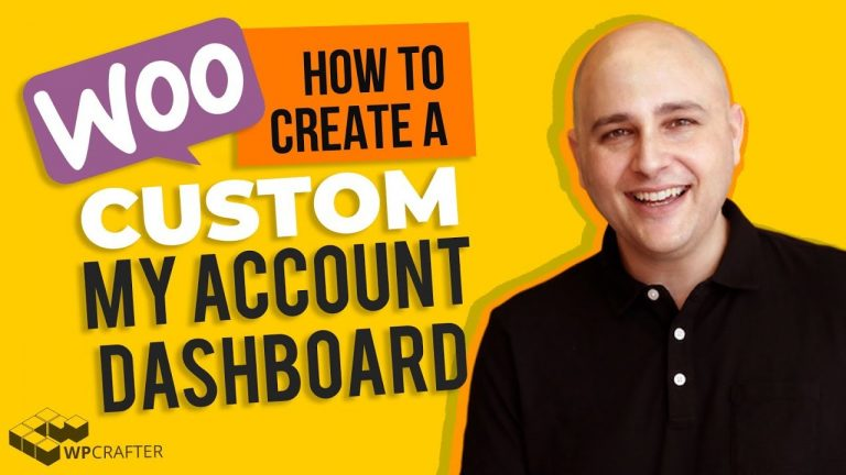 How To Make A Custom WooCommerce My Account Page