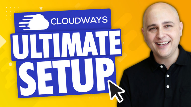 How to Setup Cloudways The Right Way